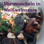 Miesmuscheln in Weißweinsauce